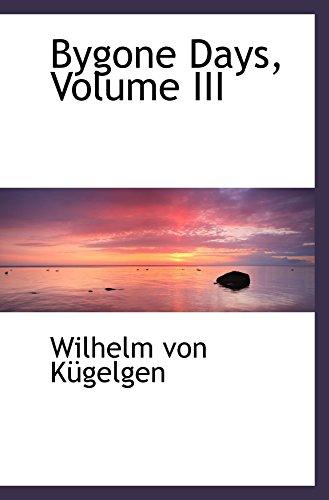 Bygone Days, Volume III
