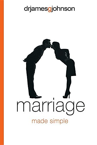 Marriage Made Simple: Written for guys, by a guy, with guys in mind (and their wives)