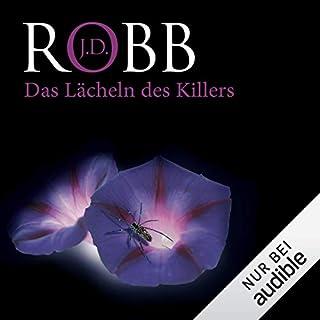 Das Lächeln des Killers     Eve Dallas 13              Autor:                                                                                                                                 J. D. Robb                               Sprecher:                                                                                                                                 Tanja Geke                      Spieldauer: 14 Std. und 21 Min.     430 Bewertungen     Gesamt 4,8