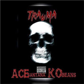 Trauma (feat. Ace Santana)
