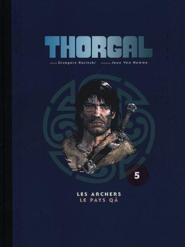 Thorgal, Tome 5 : Les archers ; Le pays Qâ