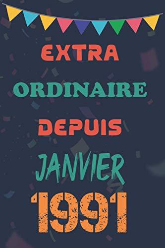 EXTRAORDINAIRE Depuis Janvier 1991: cadeau de journal de...
