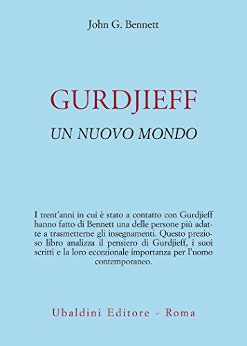 GURDJIEFF: Un nuovo mondo