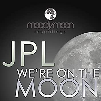 We're On The Moon