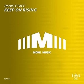 Keep On Rising