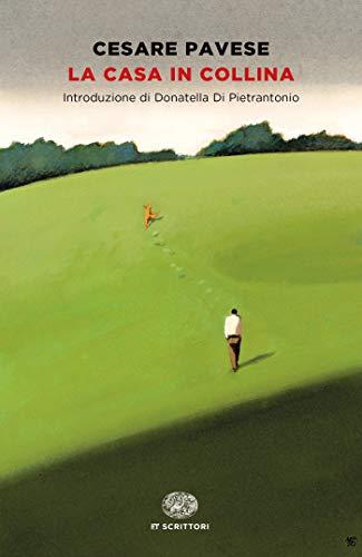 La casa in collina (Einaudi tascabili. Scrittori)
