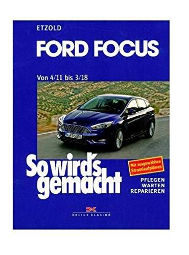 Ford Focus - So wirds gemacht / von 4/11 bis 3/18: Band 155