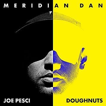 Joe Pesci / Doughnuts