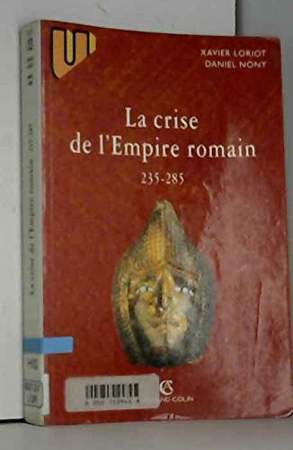 La crise de l'Empire romain : 235-285