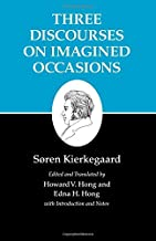 Kierkegaard's Writings, X, Volume 10: Three Discourses on Imagined Occasions