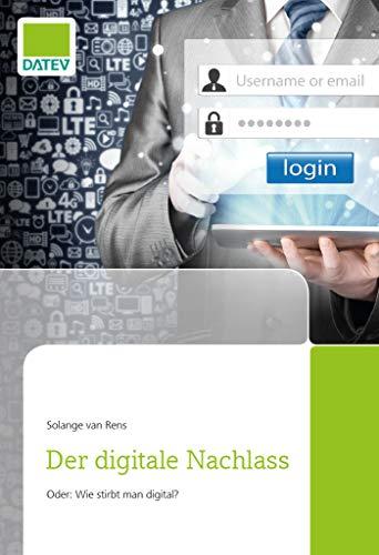 Der digitale Nachlass: -Was passiert mit den Accounts und Daten des Erblassers -Online-Verträge und kostenpflichtige Mitgliedschaften