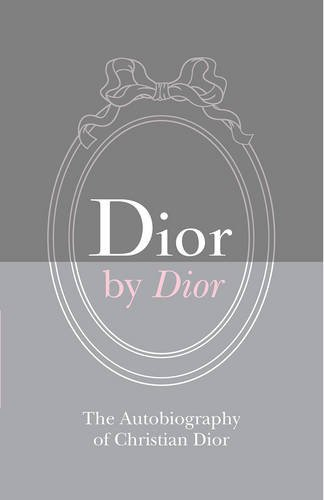 Price comparison product image Dior by Dior Deluxe Edition: The Autobiography of Christian Dior