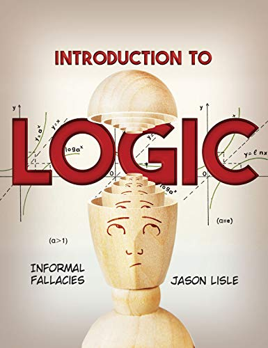 Compare Textbook Prices for Introduction to Logic Student Edition ISBN 9781683441489 by Jason Lisle