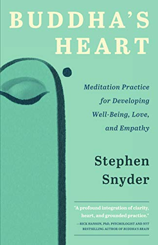 Buddha's Heart: Meditation Practice for Developing Well-Being, Love, and Empathy