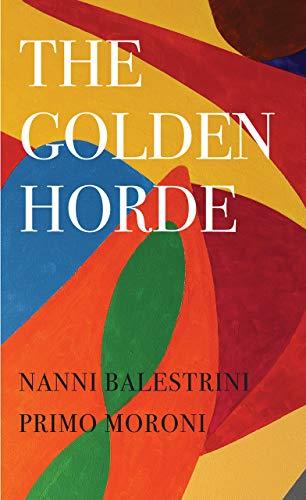 The Golden Horde: Revolutionary Italy, 1960–1977 (The Italian List)
