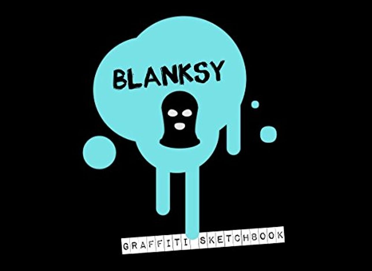 発見不健康作りBlanksy Graffiti Sketchbook: Blank Blackbook for Artists