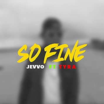 So Fine (feat. Tyra) - Single