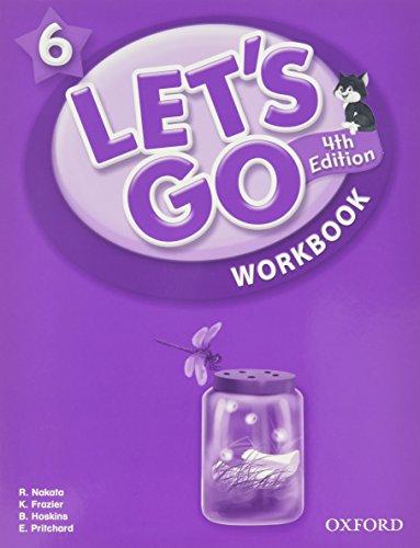 Let's Go 6: Beginning to High Intermediate, Grade K-6 (Let's Go (Oxford))