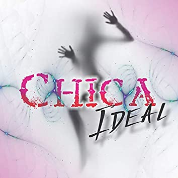 Chica Ideal (Remix)
