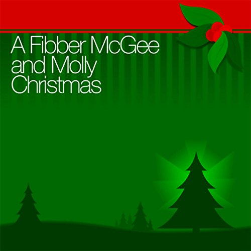 A Fibber McGee and Molly Christmas audiobook cover art