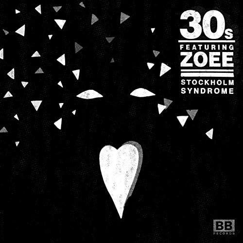 30s feat. Zoee