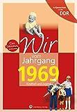 Aufgewachsen in der DDR - Wir vom Jahrgang 1969 - Kindheit und Jugend (Geburtstag)