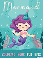 Mermaid Coloring Book for Kids: Cute Creative Children's Coloring, Mermaids Coloring Book For Girls Ages 4-8 and above, Mermaid Coloring