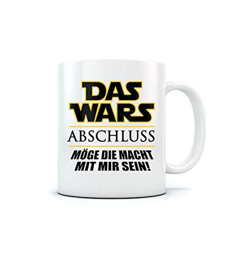 Das Wars ABSCHLUSS Möge die Macht (mit mir) sein! Kaffeetasse Tee Tasse Becher 11 Oz. Weiß