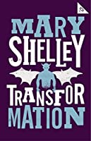 Transformation: And Other Stories (Alma Classics 101 Pages)