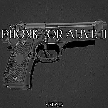 Phonk for Alive II