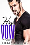 His Vow: A CIA Military Romance (The Protector Series Book 1) (English Edition)