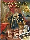 The knights of St. John in Malta (Classici per il turismo)