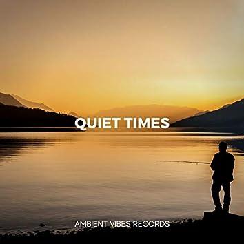 Quiet Times