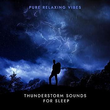 Thunderstorm Sounds for Sleep