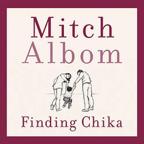 Finding Chika Audiobook By Mitch Albom cover art