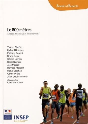 Le 800 mètres : Analyse descriptive et entraînement