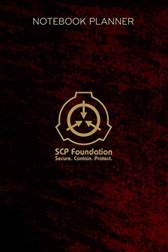 Notebook Planner SCP Foundation: Lesson, Paycheck Budget, 6x9 inch, Goals, Daily Journal, Tax, Diary, Over 100 Pages