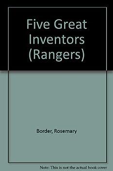 Five Great Inventors (Rangers) 0333247051 Book Cover