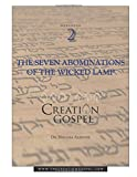 Creation Gospel Workbook Two: The Wicked Lamp, Seven Seals, Seven Trumpets, and Seven Bowls (The Creation Gospel)