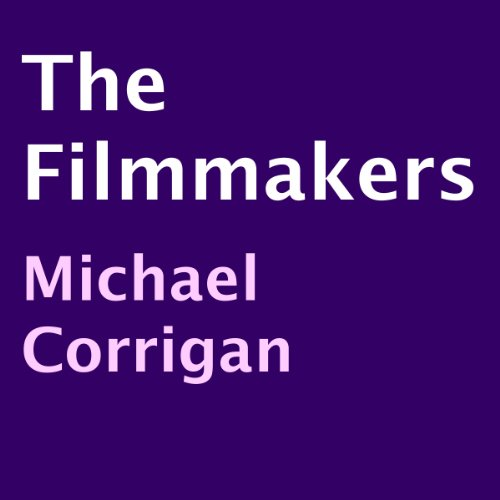 The Filmmakers audiobook cover art