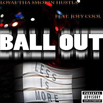 Ball Out (feat. Joey Cool)