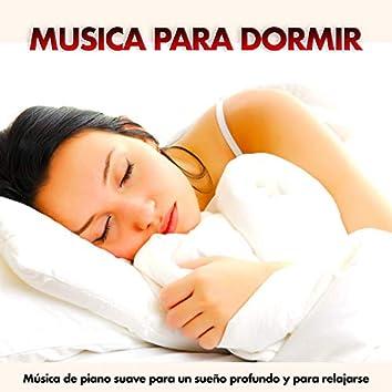 Musica Para Dormir: Música de piano suave para un sueño profundo y para relajarse