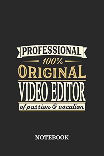 Professional Original Video Editor Notebook of Passion and Vocation: 6x9 inches - 110 dotgrid pages • Perfect Office Job Utility • Gift, Present Idea
