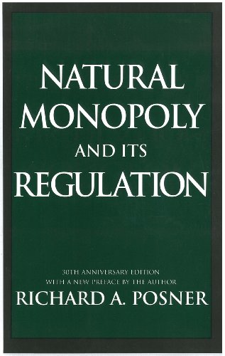 Natural Monopoly and Its Regulation (English Edition)
