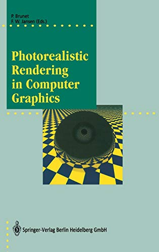Photorealistic Rendering in Computer Graphics: Proceedings of the Second Eurographics Workshop on Rendering (Focus on Computer Graphics)