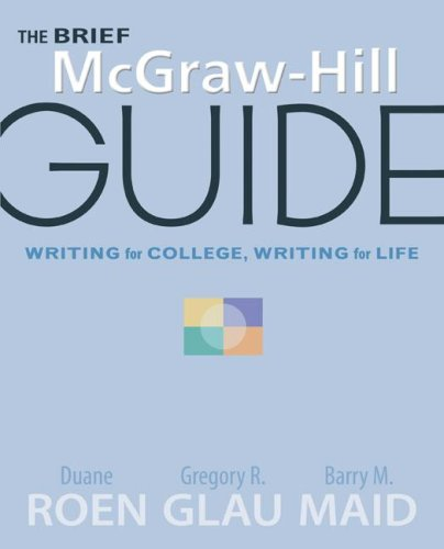 The Brief McGraw-Hill Guide: Writing for College, Writing for Life