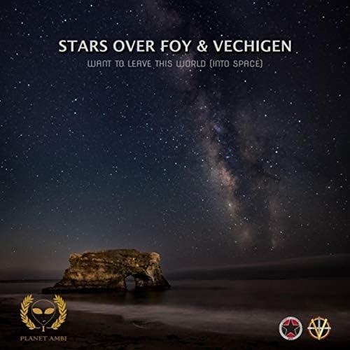 Stars Over Foy & Vechigen