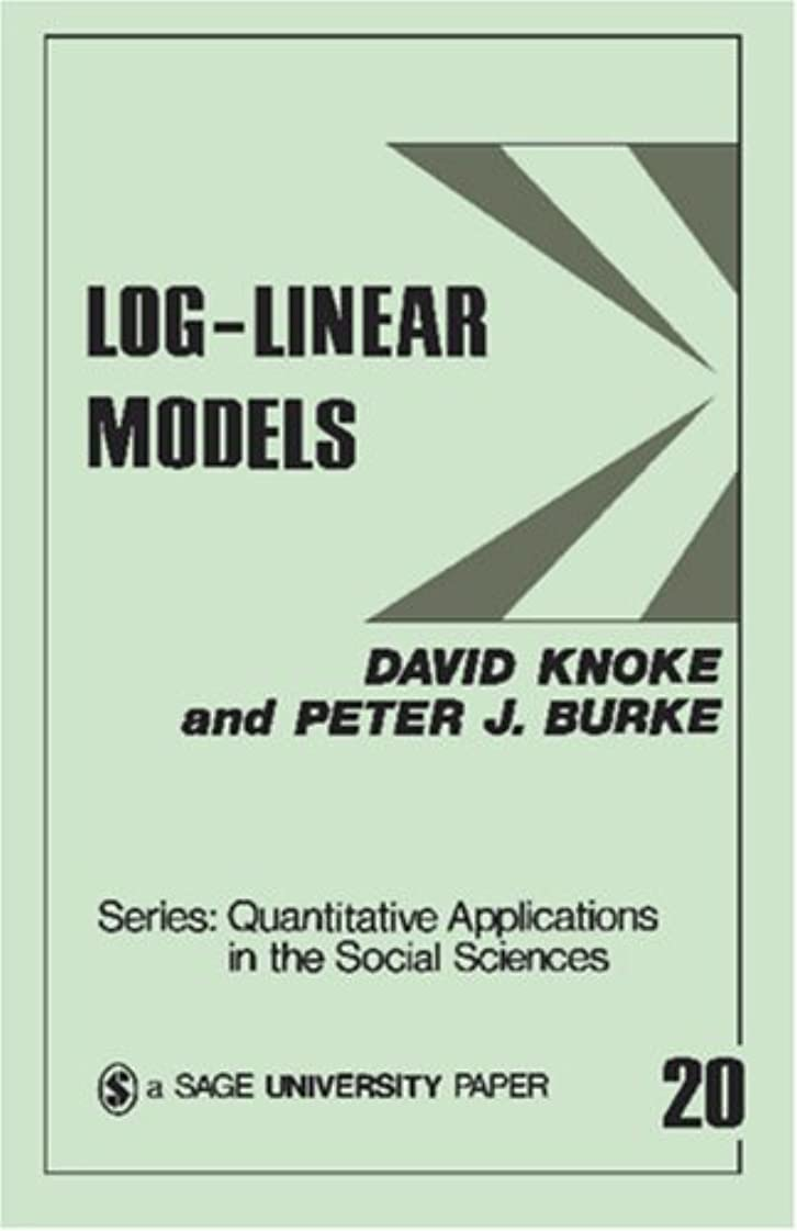 枯れる練るスロットKNOKE: LOG-LINEAR MODELS (PAPER) (Quantitative Applications in the Social Sciences)