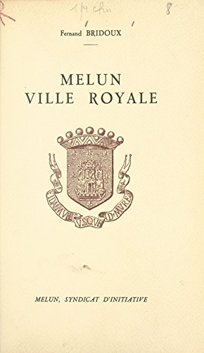Melun, ville royale