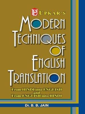 Modern Techniques Of English Translation